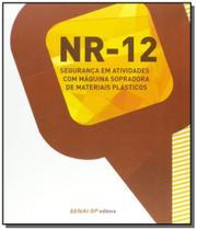 Nr-12: seguranca em atividades com maquina soprado - Senai