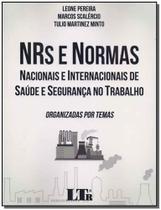 Nrs e Normas Nacionais e Internacionais de Saúde e Segurança no Trabalho - 01Ed/18 - Ltr editora