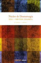 Núcleo de Dramaturgia - 3 Turma - Vol.01 - Sesi