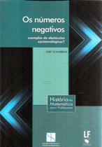 Numeros negativos, os - exemplos de obstaculos epistemologicos? - Livraria da fisica -