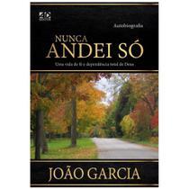 Nunca Andei Só - João Garcia - Ad Santos