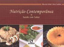 Nutricao contemporanea - saude com sabor - Rubio