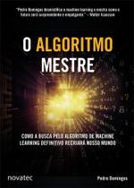 O Algoritmo Mestre - Novatec -