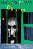 O alienista - Lafonte