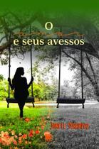 O Amor e Seus Avessos - Scortecci Editora -