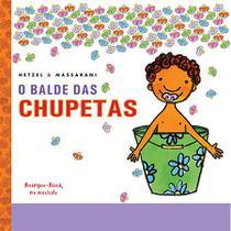 O Balde de Chupetas - Brinquebook