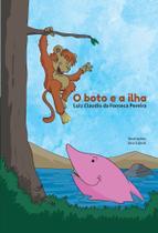 O Boto e a Ilha - Scortecci Editora -