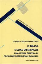 O Brasil e Suas Diferenças - Col. Pensamento Político-social - Hucitec -