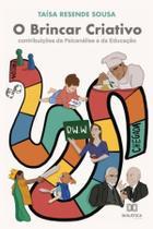 O Brincar criativo: contribuições da psicanálise e da educa - Dialética
