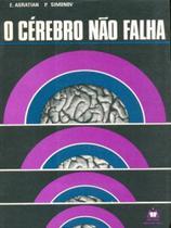 O Cérebro Não Falha - Mestre jou -
