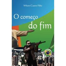 O começo do fim - Scortecci Editora -