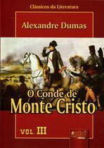 O Conde de Monte Cristo - Volume 03 - Juruá -