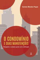 O condomínio e suas manutenções - Editora Motres -