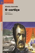 O Cortiço - Col. Reencontro Literatura - 3ª Ed. 2012 - Scipione