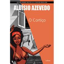 O Cortiço - Coleção Grandes Mestres da Literatura Brasileira - Lafonte