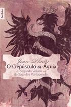 O crepúsculo da águia - Bestseller
