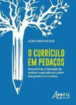 O Currículo em Pedaços - Editora Appris