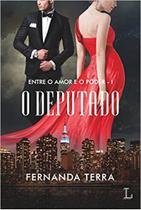 O Deputado: Entre o amor e o poder: 1 (Português) Capa Comum - Ler Editorial