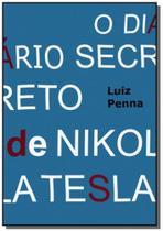 O Diário Secreto de Nikola Tesla - Clube de autores