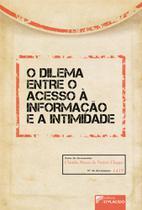 O Dilema Entre o Acesso à Informação e a Intimidade - Editora d'plácido -