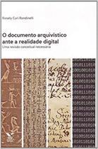 O documento arquivistico ante a realidade digital: uma revisao conceitual n - Fgv