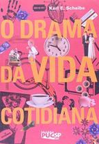 O drama da vida cotidiana - Educ -