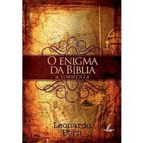 O Enigma Da Bíblia - A Tormenta - Danprewan -