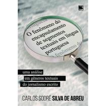 O fenômeno do encapsulamento de segmentos textuais em língua portuguesa - Scortecci Editora -