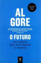 O Futuro - Seis Forças Que Irão Mudar O Mundo - Actual editora -