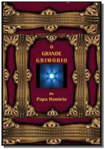 O grande grimório do Papa Honório - Clube de autores -