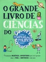 O Grande Livro de Ciências do Manual do Mundo - Gmt