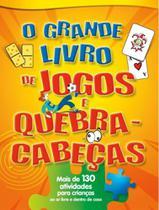 O grande livro de jogos e quebra-cabeças - PÉ DA LETRA