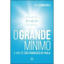 O grande mínimo - Scortecci Editora -