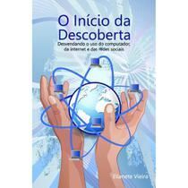 O início da descoberta - Scortecci Editora -