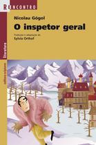 O Inspetor Geral - Col. Reencontro Literatura - 10ª Ed. 2011 - Scipione