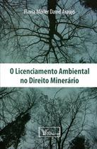 O Licenciamento Ambiental no Direito Minerário - Verbatim
