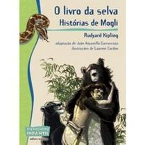 O Livro da Selva - Col. Reencontro Infantil - Scipione