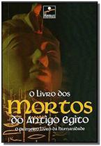 O livro dos mortos antigo egito - Hemus -