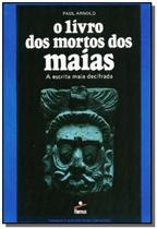 O Livro dos mortos dos Maias - Hemus -