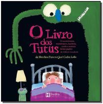 O livro dos tutus - Hedra -