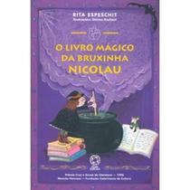 O Livro Mágico da Bruxinha Nicolau - Atual -