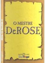O Mestre Derose - Martin Claret -