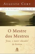 O Mestre dos Mestres - Jesus, O Maior Educador da História - Gmt