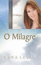 O Milagre - Vera Lúcia - Livro e CD - Armazem