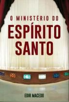 O ministério do espírito santo - Unipro Editora