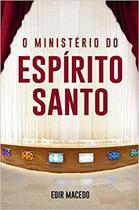 O Ministério do Espírito Santo - Unipro -