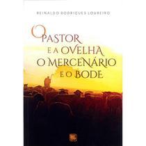 O pastor e a ovelha - O mercenário e o bode - Scortecci Editora -