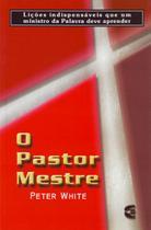 O Pastor Mestre - Cultura Cristã -