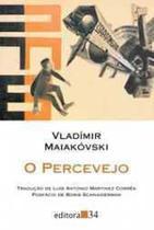 O Percevejo - Editora 34 -