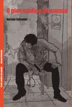 O pior medico do mundo - Gerson Sobrinho